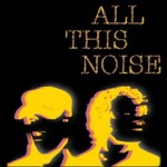 ALL-THIS-NOISE